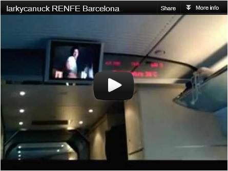 larkycanuck.com | Travel Adventures | RENFE train video